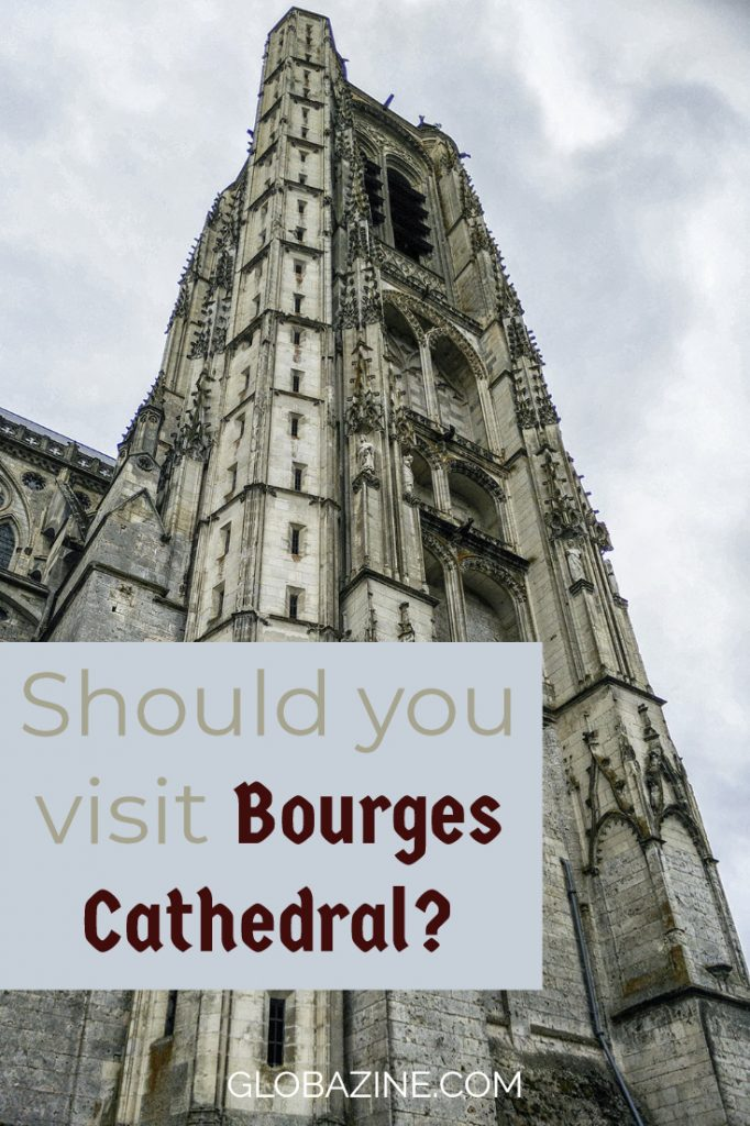 Should you visit Bourges Cathedral?