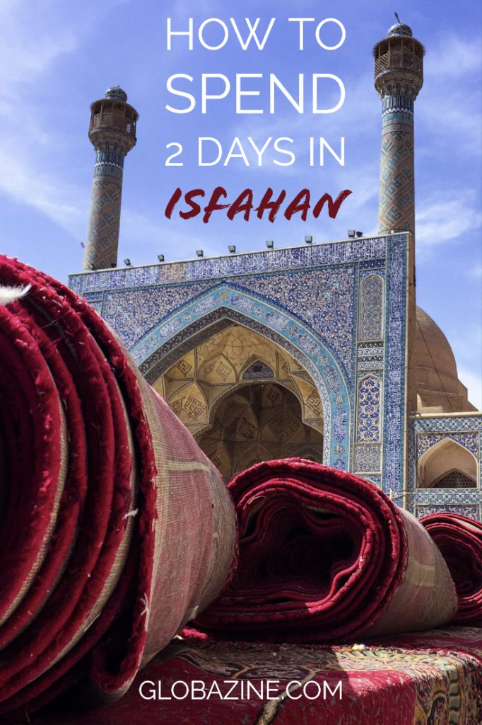 How to spend 2 days in Isfahan
