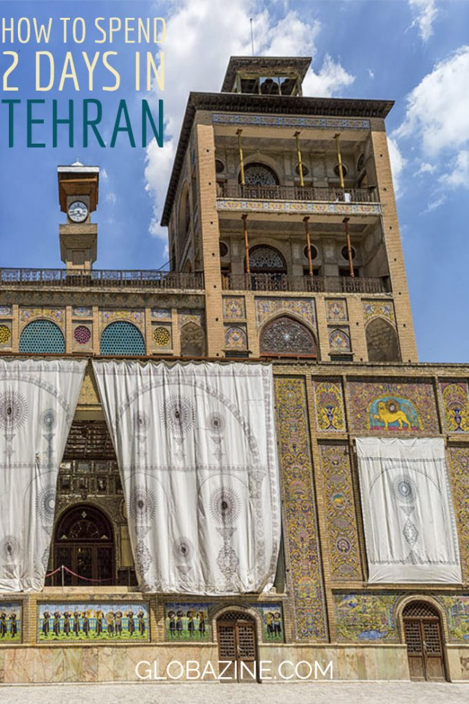 how to spend 2 days in Tehran